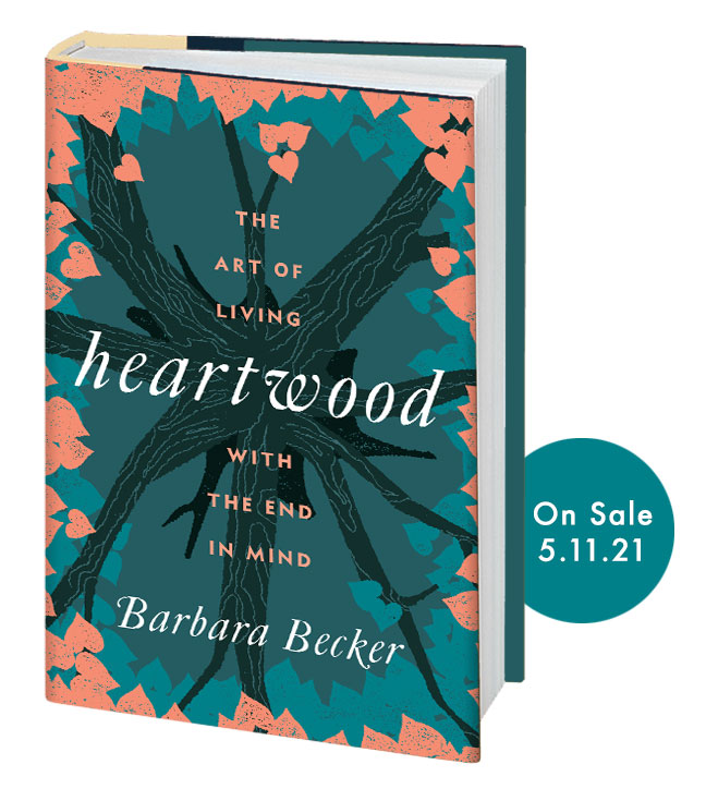 Barbara Becker author of Heartwood a book about Love Loss Meaning Mindfulness Interfaith Death and Spirituality